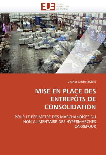 Mise En Place Des Entrepots de Consolidation 9786131551659