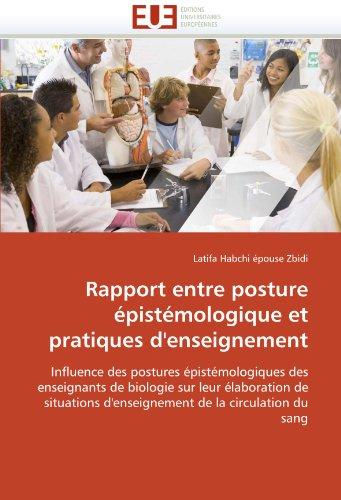 Rapport Entre Posture Epistemologique Et Pratiques D'Enseignement 9786131551796