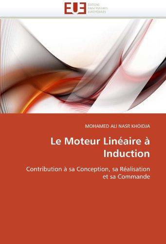 Le Moteur Lineaire a Induction 9786131551833