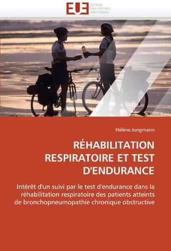Rehabilitation Respiratoire Et Test D'Endurance 9786131552014