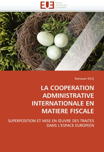 La Cooperation Administrative Internationale En Matiere Fiscale 9786131552120
