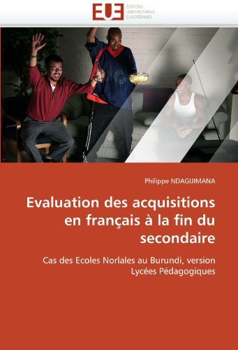 Evaluation Des Acquisitions En Francais a la Fin Du Secondaire 9786131552304