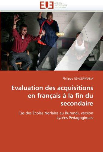 Evaluation Des Acquisitions En Francais a la Fin Du Secondaire