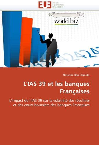 L'Ias 39 Et Les Banques Fran Aises 9786131552373