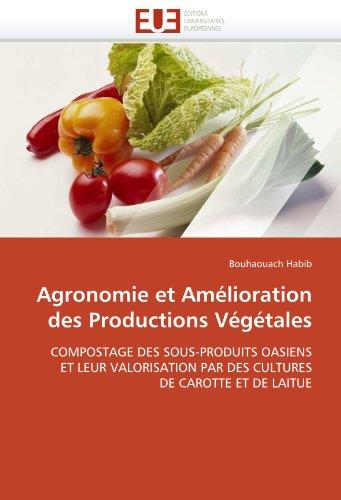 Agronomie Et Amelioration Des Productions Vegetales 9786131552427