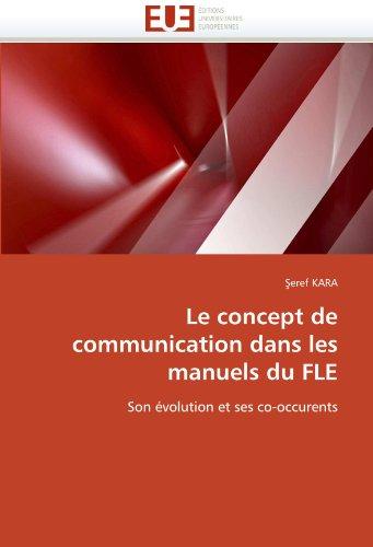 Le Concept de Communication Dans Les Manuels Du Fle 9786131552724