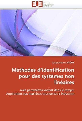 Methodes D'Identification Pour Des Systemes Non Lineaires 9786131552847