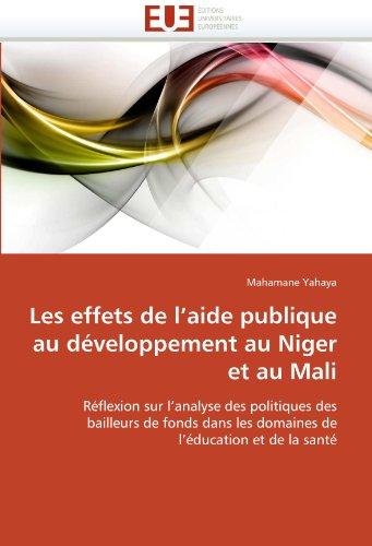 Les Effets de L'Aide Publique Au Developpement Au Niger Et Au Mali 9786131553127