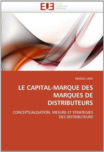 Le Capital-Marque Des Marques de Distributeurs 9786131553240