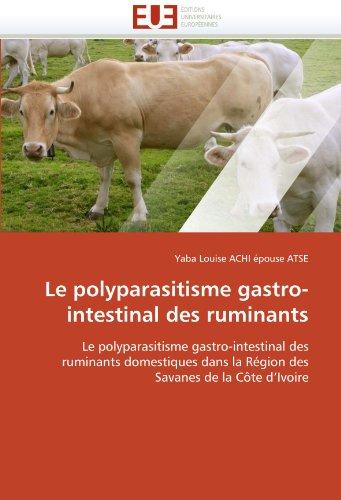 Le Polyparasitisme Gastro-Intestinal Des Ruminants 9786131553783