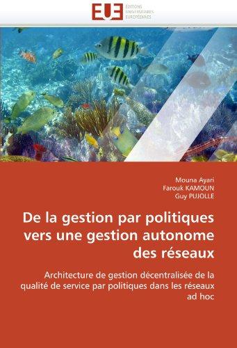 de La Gestion Par Politiques Vers Une Gestion Autonome Des Reseaux 9786131554056