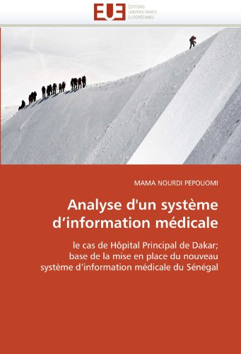 Analyse D'Un Systeme D'Information Medicale 9786131554063
