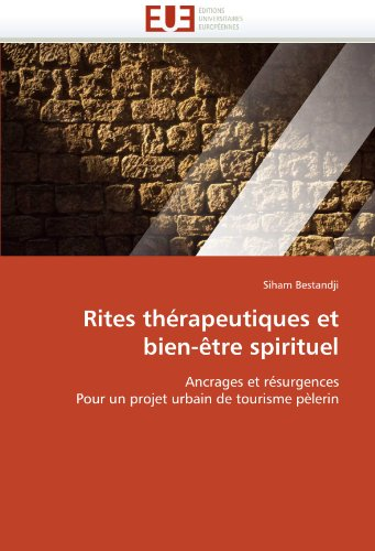Rites Th Rapeutiques Et Bien- Tre Spirituel 9786131554339