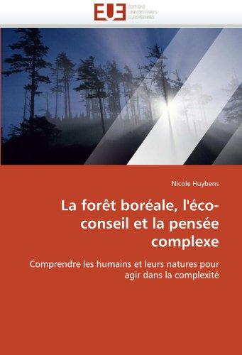 La Foret Boreale, L'Eco-Conseil Et La Pensee Complexe 9786131554735