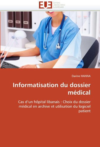 Informatisation Du Dossier Medical 9786131554780