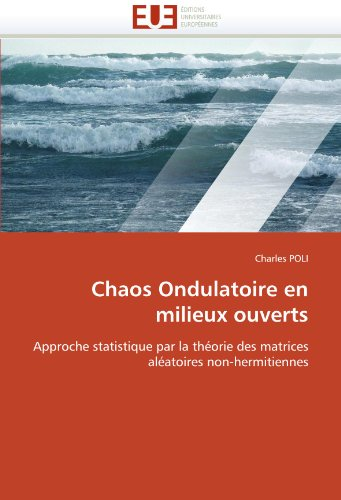 Chaos Ondulatoire En Milieux Ouverts 9786131554872