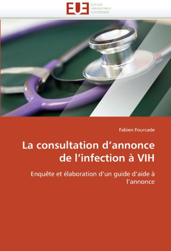 La Consultation D'Annonce de L'Infection a Vih