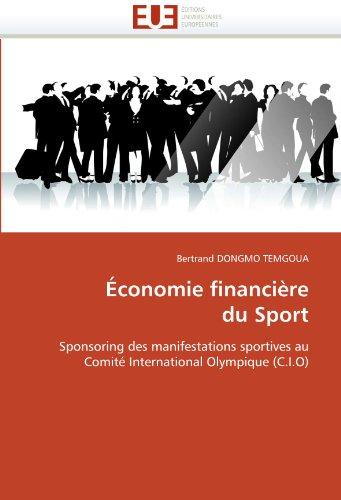 Economie Financiere Du Sport 9786131555237