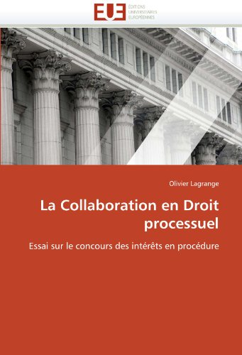 La Collaboration En Droit Processuel 9786131555602