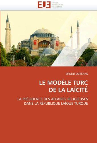 Le Modele Turc de La Laicite 9786131555626