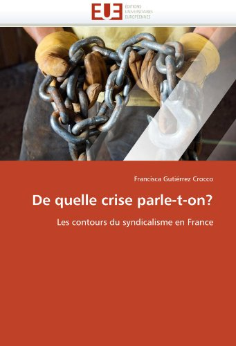 de Quelle Crise Parle-T-On? 9786131555695