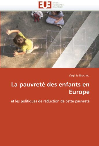 La Pauvrete Des Enfants En Europe 9786131556005