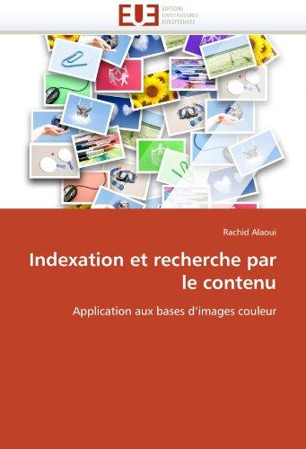 Indexation Et Recherche Par Le Contenu 9786131556012