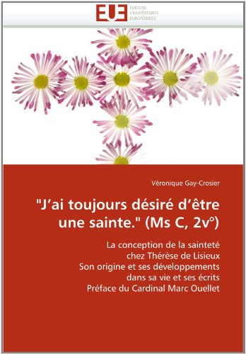 J'Ai Toujours D Sir D' Tre Une Sainte. (MS C, 2v ) 9786131556340