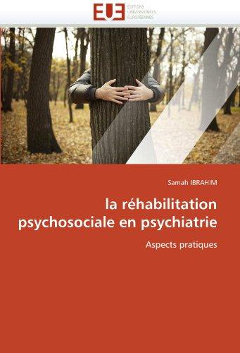 La Rehabilitation Psychosociale En Psychiatrie 9786131556555