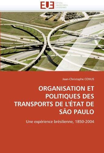 Organisation Et Politiques Des Transports de L'Etat de Sao Paulo 9786131556692