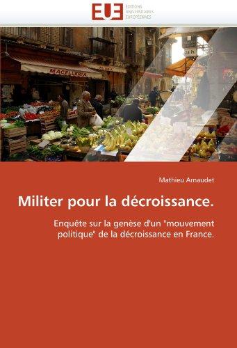 Militer Pour La D Croissance. 9786131556708