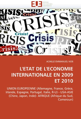 L' Tat de L' Conomie Internationale En 2009 Et 2010 9786131556821