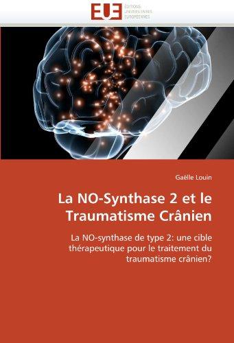 La No-Synthase 2 Et Le Traumatisme Cranien 9786131557675