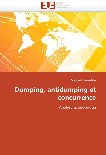 Dumping, Antidumping Et Concurrence 9786131557903