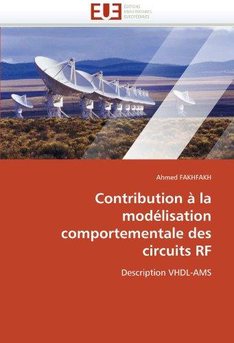 Contribution a la Modelisation Comportementale Des Circuits RF 9786131558252