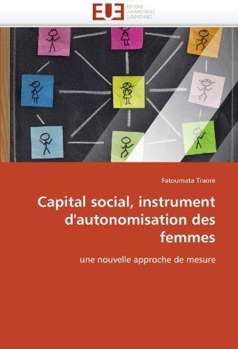 Capital Social, Instrument D'Autonomisation Des Femmes 9786131558900