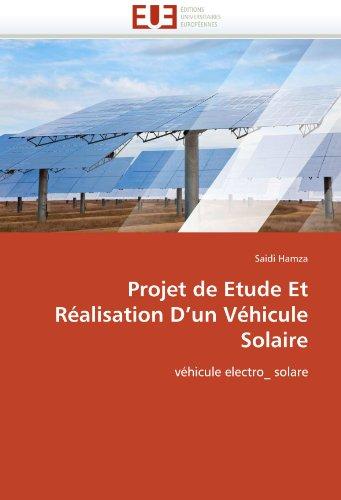 Projet de Etude Et Realisation D'Un Vehicule Solaire 9786131559099