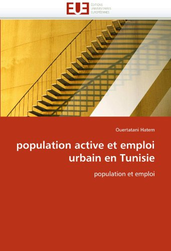 Population Active Et Emploi Urbain En Tunisie 9786131559556