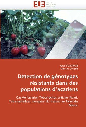 D Tection de G Notypes R Sistants Dans Des Populations D'Acariens 9786131559723
