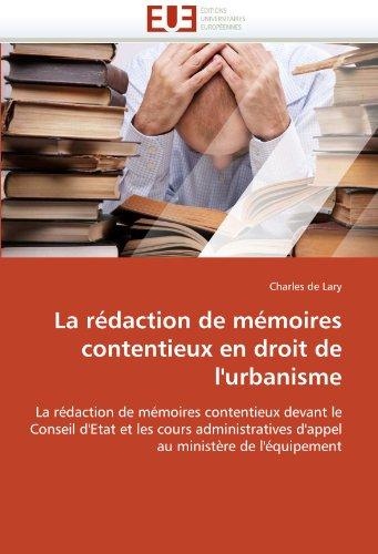 La Redaction de Memoires Contentieux En Droit de L'Urbanisme 9786131559914