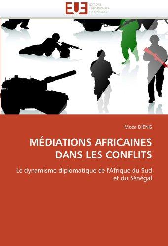 M Diations Africaines Dans Les Conflits 9786131560408