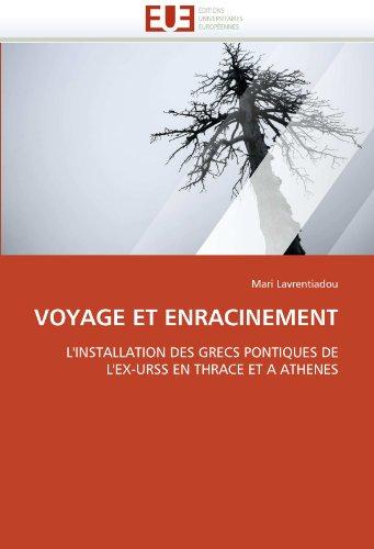 Voyage Et Enracinement 9786131560439