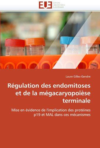 R Gulation Des Endomitoses Et de La M Gacaryopo Se Terminale 9786131560606
