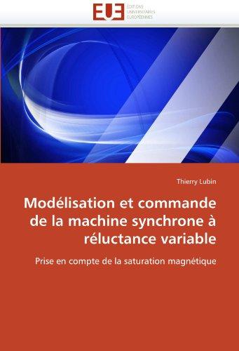 Modelisation Et Commande de La Machine Synchrone a Reluctance Variable 9786131560651