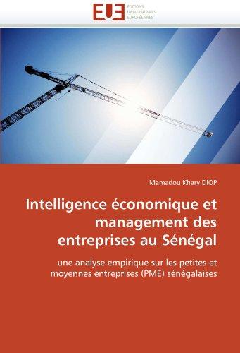 Intelligence Economique Et Management Des Entreprises Au Senegal 9786131560873