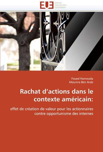 Rachat D'Actions Dans Le Contexte Americain 9786131560989