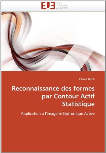 Reconnaissance Des Formes Par Contour Actif Statistique 9786131561269