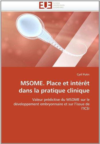 Msome. Place Et Int R T Dans La Pratique Clinique 9786131561603