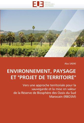 """Environnement, Paysage Et """"Projet de Territoire"""""""