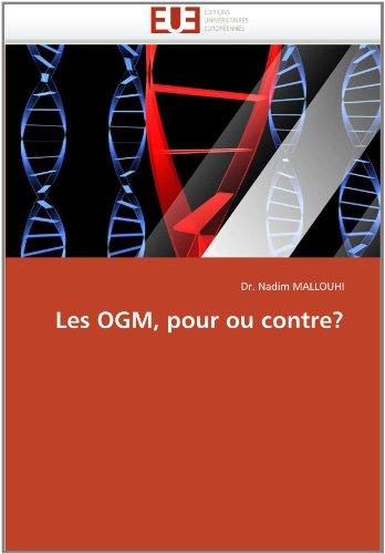 Les Ogm, Pour Ou Contre? 9786131561863